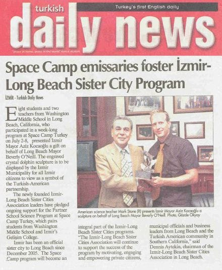 Turkish Daily News && Space Camp emissaries foster Izmir - Long Beach Sister City Program